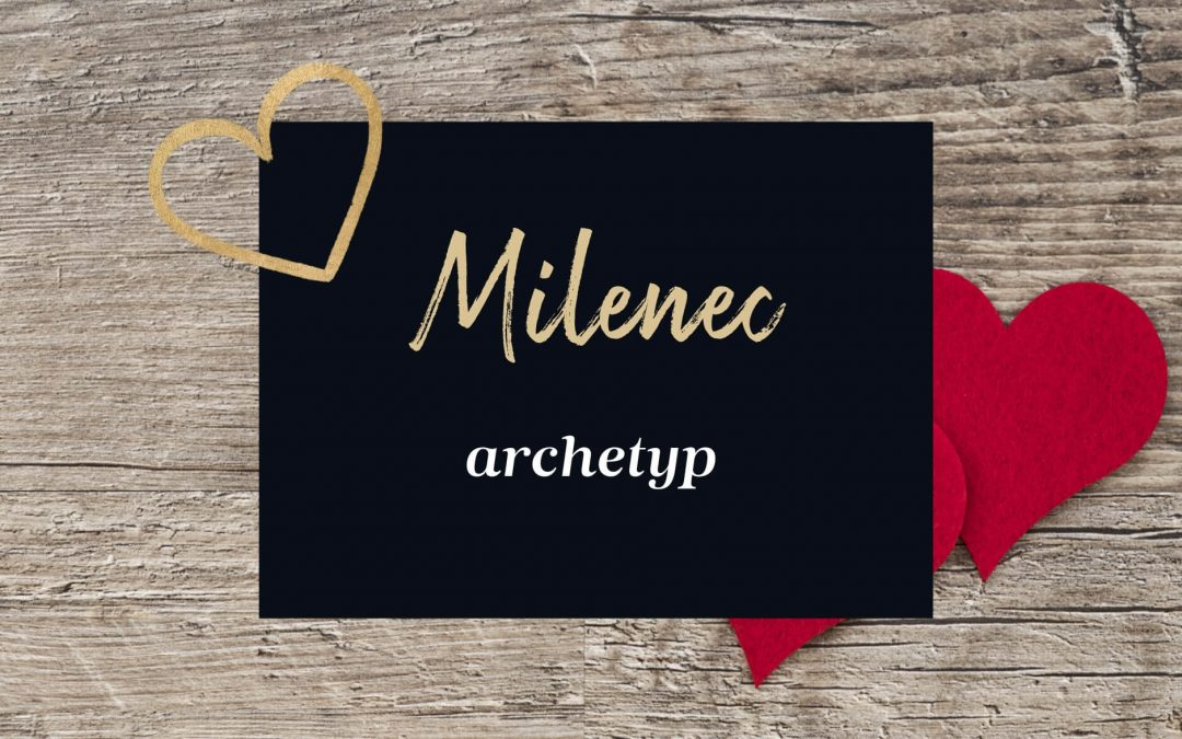 Archetyp Milenec